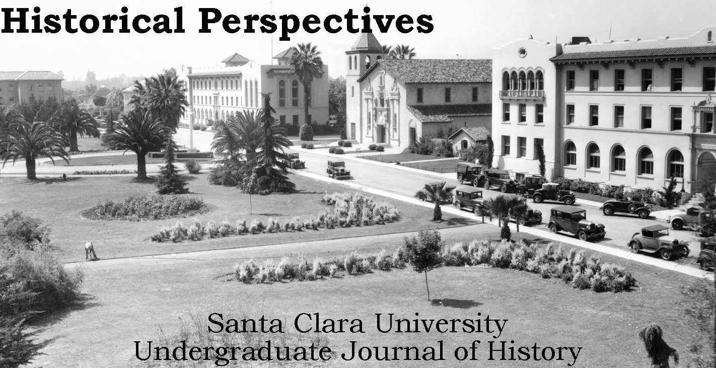 Historical Perspectives: Santa Clara University Undergraduate Journal of History