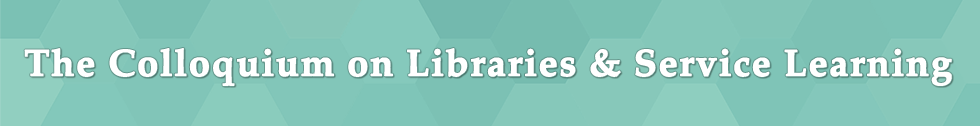 Colloquium on Libraries & Service Learning
