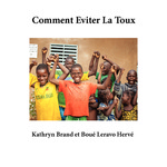 Comment Eviter La Toux by Kathryn Brand and Boué Leravo Hervé