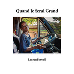 Quand Je Serai Grand by Lauren Farwel