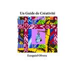 Un Guide de Créativité