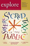 explore, Spring 2013, Vol. 16: Sacred texts in the public sphere