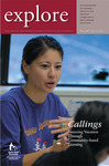 explore, Fall 2007, Vol. 11, no. 1: Fostering Vocation through CBL