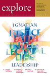 explore, Spring 2015, Vol. 18: Ignatian Leadership by Ignatian Center for Jesuit Education