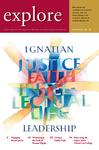 explore, Spring 2015, Vol. 18: Ignatian Leadership by Ignatian Center for Jesuit Education