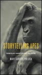 Storytelling Apes by Michelle Bezanson and Mary Sanders Pollock