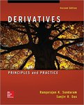 Derivatives: Principles and Practice (2nd Edition) by Rangajaran K. Sundaram and Sanjiv R. Das