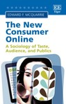 The New Consumer Online: A Sociology of Taste, Audience and Publics by Edward F. McQuarrie