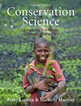 Conservation Science: Balancing the Needs of People and Nature, 2nd Edition
