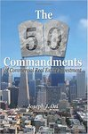 The 50 Commandments of Commercial Real Estate Investment by Joseph J. Ori