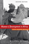 Women and Development in Africa: How Gender Works, 2nd Edition by Michael Kevane