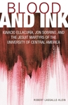 Blood and Ink by Robert Lassalle-Klein and Rose Lassalle-Klein