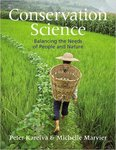 Conservation Science: Balancing the Needs of People and Nature by Peter Kareiva and Michelle Marvier