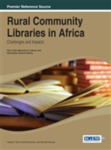 Rural Community Libraries in Africa: Challenges and Impacts by Michael J. Kevane, Valeda F. Dent, and Geoff Goodman