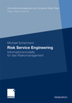 Risk Service Engineering: Informationsmodelle für das Risikomanagement