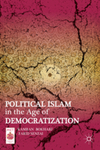 Political Islam in the Age of Democratization by Farid Senzai and Kamran Bokhari