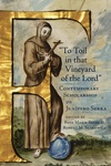 """To toil in that vineyard of the Lord"" : Contemporary Scholarship on Junípero Serra"