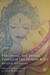Perceiving the Divine through the Human Body