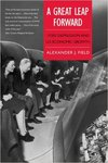 A Great Leap Forward: 1930s Depression and U.S. economic growth by Alexander J. Field
