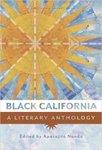 Black California: A Literary Anthology by Aparajita Nanda
