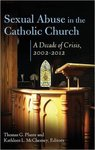 Sexual Abuse in the Catholic Church: A Decade of Crisis, 2002-2012
