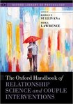 The Oxford Handbook of Relationship Science and Couple Interventions by Kieran T. Sullivan and Erika E. Lawrence