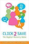 Click 2 Save: The Digital Ministry Bible by Elizabeth Drescher