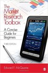 The Market Research Toolbox: A Concise Guide for  Beginners, 3rd Edition