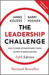 The Leadership Challenge: How to Make Extraordinary Things Happen in Organizations (5th ed.) by Barry Z. Posner and James M. Kouzes