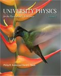 University Physics for the Physical and Life Sciences, vol. 1