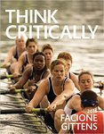 Think Critically, 3rd Edition by Facione Peter and Carol Ann Gittens