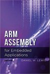 ARM Assembly for Embedded Applications (3rd Edition)