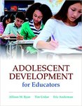 Adolescent Development for Educators by Allison M. Ryan, Tim Urdan, and Eric M. Anderman