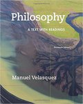 Philosophy: A Text with Readings (13th Edition) by Manuel Velasquez