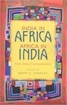 India in Africa, Africa in India: Indian Ocean Cosmopolitanisms