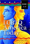 LGBTQ America Today: An Encyclopedia by John C. Hawley