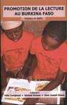Promotion de la lecture au Burkina Faso. Enjeux et défis by Michael J. Kevane