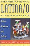 Transnational Latina/o Communities: Politics, Processes, Cultures by Anna Sampaio