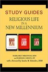 Study Guides for Religious Life in a New Millennium by Sandra M. Schneiders, Margaret Brennan, and Barbara Green