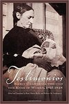 Testimonios: Early California through the Eyes of Women, 1815-1848.