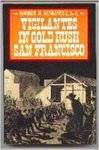Vigilantes in Gold Rush San Francisco