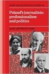 Poland's Journalists: Professionalism and Politics