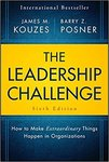 The Leadership Challenge: How to Make Extraordinary Things Happen in Organizations (6th Edition)