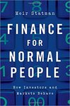 Finance for Normal People: How Investors and Markets Behave by Meir Statman