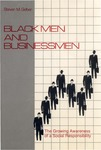 Black Men and Businessmen: The Growing Awareness of a Social Responsibility by Steven M. Gelber