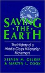 Saving the Earth: The History of a Middle-Class Millenarian Movement