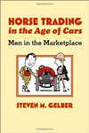 Horse Trading in the Era of Cars: Men in the Marketplace