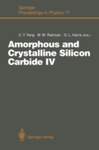Amorphous and Crystalline Silicon Carbide IV