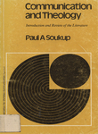 Communication and theology: Introduction and review of the literature by Paul A. Soukup