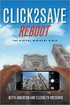 Click2Save REBOOT: The Digital Ministry Bible by Keith Anderson and Elizabeth Drescher